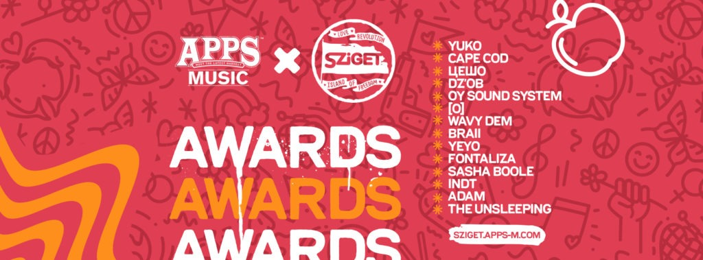 APPS Music & SZIGET: Awards 2019 held the first selection round